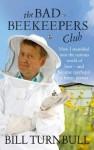 B Turnbull - the bad beekeepers club