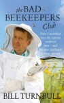 B Turnbull - the bad beekeepers club