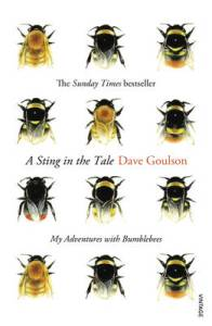 Dave Goulson has always been obsessed with wildlife. Once commonly found in the marshes of Kent, the short-haired bumblebee is now extinct in the UK, but still exists in the wilds of New Zealand, descended from a few queen bees shipped over in the nineteenth century. A Sting in the Tale tells the story of Goulson's passionate drive to reintroduce it to its native land.