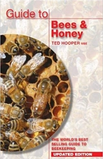 Ted Hooper – A Guide to Bees and Honey - revised edition