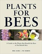 Plants for Bees by W. Kirk and F. Howes colour
